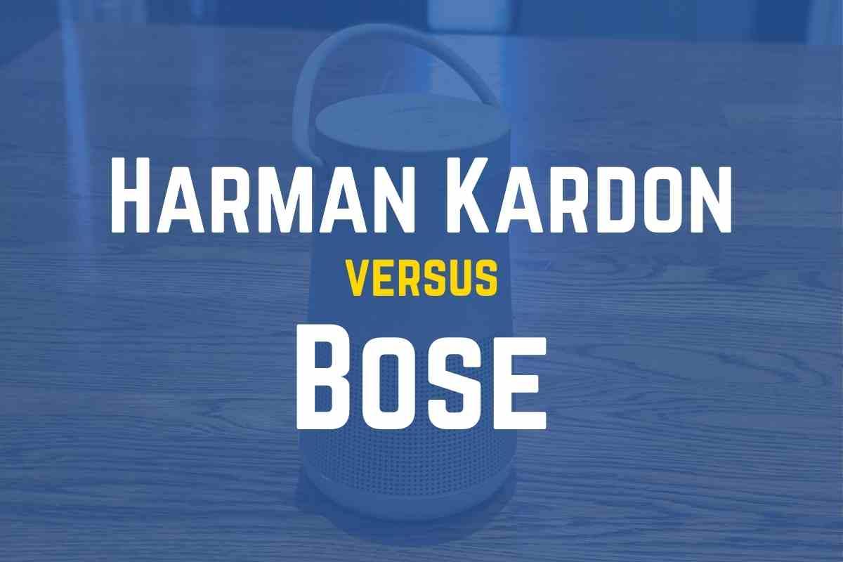 Is Harman Kardon Better Than Bose?
